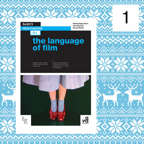 Advent giveaway Basics Film-Making The Language of Film