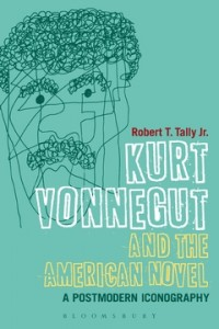 """""""I selected this partly as a matter of shameless self-promotion! As the author, I do feel that it is perhaps the most important book on Vonnegut in many years."""" – Rob Tally"""